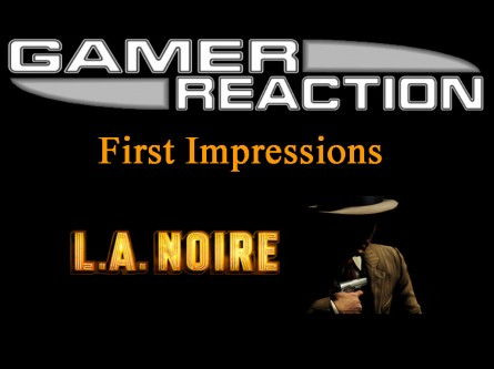Dianna's First Impressions of L.A Noire | Gamer Reaction